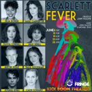 World Premiere of SCARLETT FEVER Opens June 8 at Broadwater