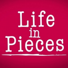 Scoop: Coming Up On Rebroadcast Of LIFE IN PIECES on CBS - Monday, August 20, 2018