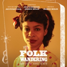 Pipeline Theatre Company Adds One-Week Extension for World Premiere of FOLK WANDERING Photo