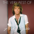 Andy Gibb's Top Hits Collected For THE VERY BEST OF ANDY GIBB Out April 13