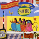 Paul McCartney Releases New Single FUH YOU