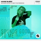 Hanne Mjøen Unveils Eclectic Remix Package of Fresh Hit 'Sounds Good To Me' Photo