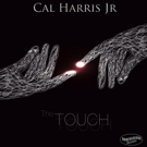 Innervision Records Releases Keyboardist Cal Harris Jr.'s New Single 'The Touch'
