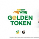It's Golden Token Time! '' The Subway'' Golden Token Instant Win Game Launches for Su Photo