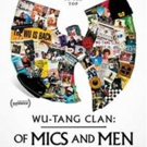 VIDEO: Showtime Releases the Trailer for WU-TANG CLAN: OF MICS AND MEN Photo