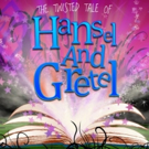 Open Theatre Company And Birmingham Hippodrome Present The Midlands Premiere Of THE TWISTED TALE OF HANSEL & GRETEL