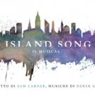 ISLAND SONG: il musical sulla Grande Mela per la prima volta in Italia