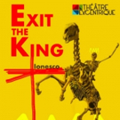 Theatre Excentrique Presents EXIT THE KING Photo