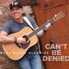 Mark Wayne Glasmire's CAN'T BE DENIED Set To Drop 10/12