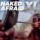 New Season of NAKED AND AFRAID XL to Premiere June 2 Photo
