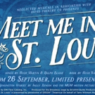 MEET ME IN ST LOUIS Adds Extra Show