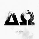 Grammy Award Winner Sam Martin Arrive With SABOTAGE