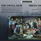 Flabbergast Theatre Presents THE SWELL MOB