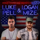 Logan Mize And Luke Pell Announce Hometowns And Highways Tour