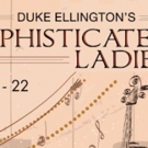 SOPHISTICATED LADIES Coming to Maine State Music Theatre This June! Photo