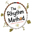 Full Casting Announced for THE RHYTHM METHOD, Headlining Fertility Fest At The Bush a Photo