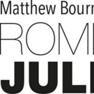 New Adventures Announces Casts of Matthew Bourne's ROMEO AND JULIET