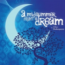 BWW Review: A MIDSUMMER NIGHT'S DREAM at Gettysburg Community Theatre