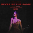 Camila Cabello Announces Bazzi As Special Guest For Sold-Out NEVER BE THE SAME Tour
