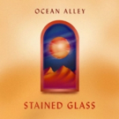 Ocean Alley Release Sun-Bleached New Single STAINED GLASS