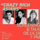CRAZY RICH ASIANS Stars Discuss Film at TimesTalk This Afternoon
