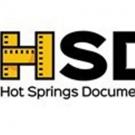 The Hot Springs Documentary Film Festival Announces Films for 2018 Festival