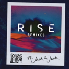Jonas Blue Delivers New Remix Package For Huge Hit RISE feat. Jack & Jack