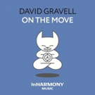 David Gravell's 'On The Move' Out Now On inHarmony Music