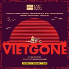 East West Players Announces Cast And Creative Team Of VIETGONE Photo