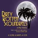 BrightSide Theatre Presents DIRTY ROTTEN SCOUNDRELS