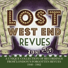 New Album 'Lost West End Revues' Celebrates London's Forgotten Revues
