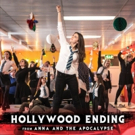 VIDEO: Listen to 'Hollywood Ending' from Musical Film ANNA AND THE APOCALYPSE