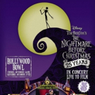 The Hollywood Bowl to Hold THE NIGHTMARE BEFORE CHRISTMAS 25th Anniversary Concerts Featuring Original Film Cast