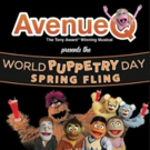 AVENUE Q Announces Spring Fling In Observation Of WORLD PUPPETRY DAY Photo