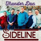 Carolina-Grassers SIDELINE Spin Tight Tale With New Single THUNDER DAN