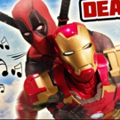 DEADPOOL THE MUSICAL Returns With Ultimate Disney Musical Parody Sequel!