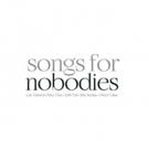 SONGS FOR NOBODIES Begins Sept 7 In The New Stackner Cabaret