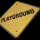 PlayGround's 24th Season 2018 PlayGround Festival of New Works