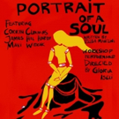 PORTRAIT OF A SOUL Comes to Studio 106 March 16 And 17