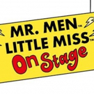 MR. MEN AND LITTLE MISS ON STAGE Joins Udderbelly Edinburgh Fringe