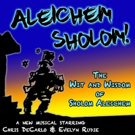 New Musical ALEICHEM SHOLOM: The Wit And Wisdom Of Sholom Aleichem To Debut At Santa  Photo