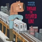 Silk Road Rising Presents THROUGH THE ELEVATED LINE Photo