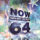 'NOW That's What I Call Music! 64' to Be Released This November