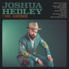 Joshua Hedley's New Single I NEVER SHED A TEAR Is Available Today, New Album MR. JUKE Photo