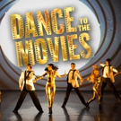 VIP Tickets Now Available For DANCE TO THE MOVIES Photo