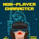 San Francisco Playhouse presents NON-PLAYER CHARACTER Photo