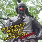 Waukesha Civic Theatre Presents THE COMPLETE WORKS OF WILLIAM SHAKESPEARE (ABRIDGED)