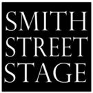 Smith Street Stage Announces Tenth Season Photo