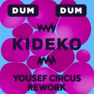 Yousef Remixes Kideko's 'Dum Dum'