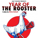 MAP Theatre Presents YEAR OF THE ROOSTER